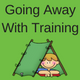 CANCELLED: 'Going Away With' Training