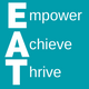 Empower, Achieve, Thrive (EAT)