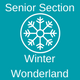 Senior Section Winter Wonderland