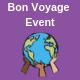 Bon Voyage Event