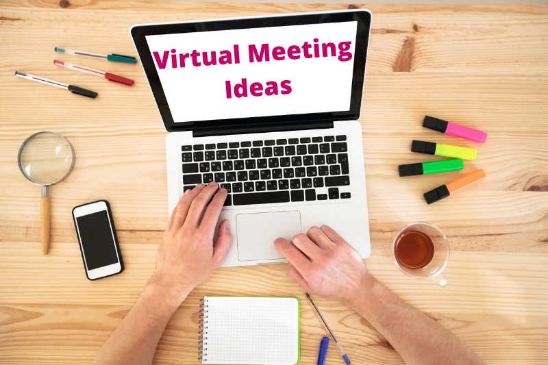 Virtual Meeting Ideas
