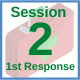 First Response Training  - Session 2
