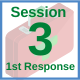 First Response Training  - Session 3